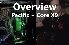 Thermaltake Pacific Water Cooling Kit and Core X9 Chassis