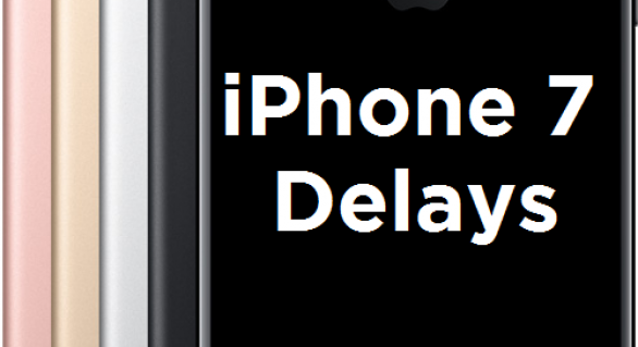 iPhone 7 Delivery Delays – Where is the stock?